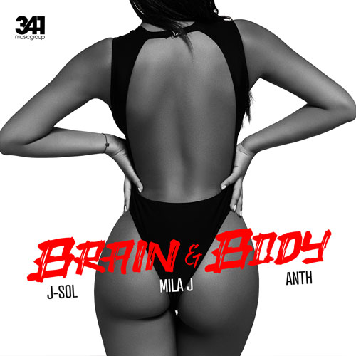 J-Sol Mila J Anth with their RnB Anthem Brain & Body