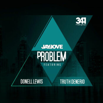 Jay-Love-Donell-Lewis-Truth-Denerio-Problem